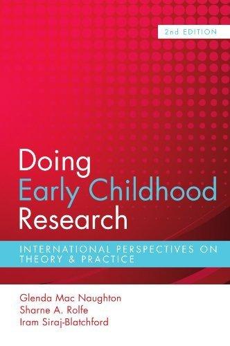 Doing Early Childhood Research 2nd edition by Mac Naughton, Glenda, Rolfe, Sharne, Siraj-Blatchford, Iram (2010) Paperback
