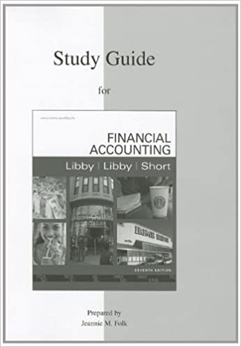 Book By Robert Libby Study Guide to accompany Financial Accounting (7th Edition)