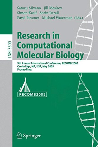 Research in Computational Molecular Biology: 9th Annual International Conference, RECOMB 2005, Cambridge, MA, USA, May 14-18, 2005, Proceedings (Lecture Notes in Computer Science)