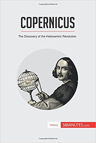 Copernicus: The Discovery Of The Heliocentric Revolution: 50 Minutes: 9782806282316: Amazon.com: Books