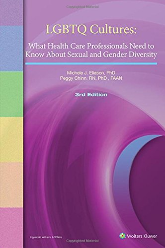LGBTQ Cultures: What Health Care Professionals Need to Know About Sexual and Gender Diversity