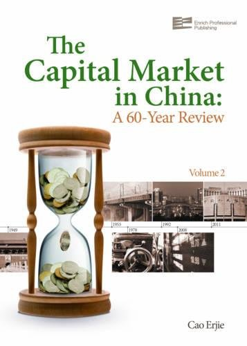 Capital Market In China: A 60-Year Review (Volume 2)