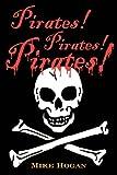 Pirates! Pirates! Pirates!, Mike Hogan, 1886057885