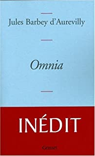 Omnia par Jules Barbey d'Aurevilly