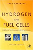 Hydrogen and Fuel Cells, Second Edition: Emerging Technologies and Applications