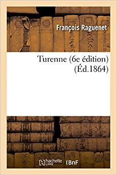 Turenne (6e édition) (Sciences Sociales)