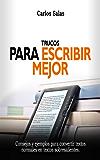 Trucos para escribir mejor (Spanish Edition)