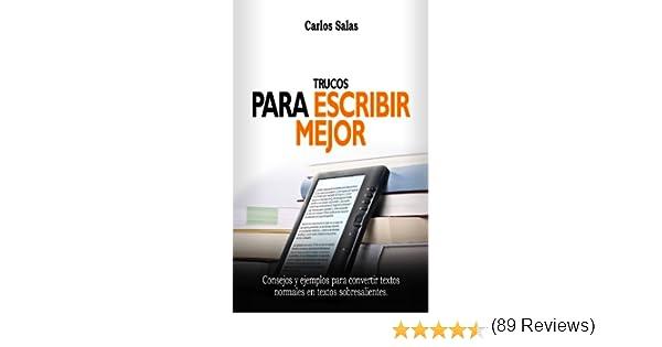 Trucos para escribir mejor eBook: Carlos Salas: Amazon.es: Tienda ...