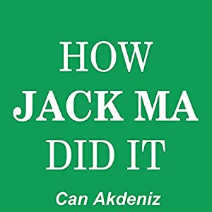 How Jack Ma Did It Audiobook