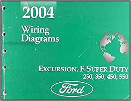 2004 ford excursion super duty f250-550 wiring diagram manual original:  ford: amazon.com: books  amazon.com