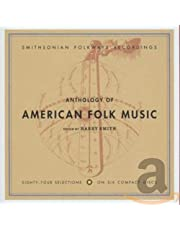 Anthology of American Folk Music (Edited by Harry Smith)