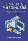 Computing for Beginners, Lynn Manning, 1425915426