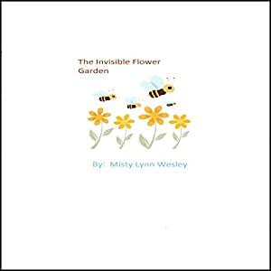 The Invisible Flower Garden Audiobook