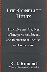The Conflict Helix: Principles and Practices of Interpersonal, Social and International Conflict and Cooperation