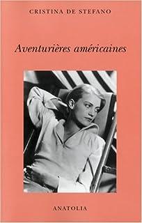 Aventurières américaines, De Stefano, Cristina