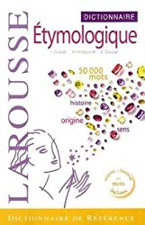Dictionnaire étymologique & historique du français