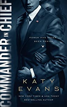 Commander in Chief (White House Book 2) by [Evans, Katy]