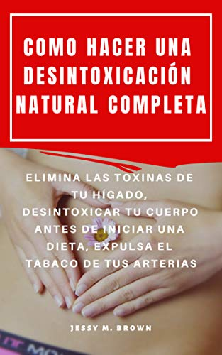 Dieta depurativa desintoxicante higado