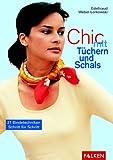 Chic mit Tüchern und Schals