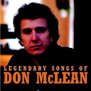 CD : Don McLean - Legendary Songs of Don McLean