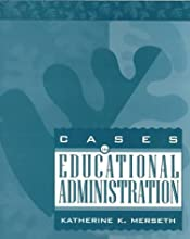 Cases in Educational Administration (Paperback)
