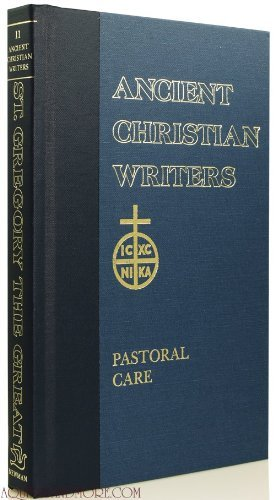 11. St. Gregory the Great, Pastoral Care (Ancient Christian Writers)