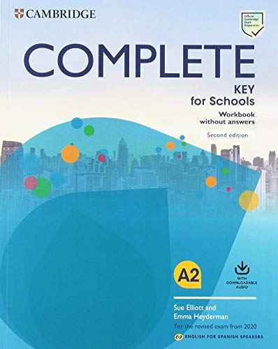 Complete Key for Schools for Spanish Speakers Workbook without answers with Downloadable Audio 2nd Edition por Sue Elliott,Emma Heyderman