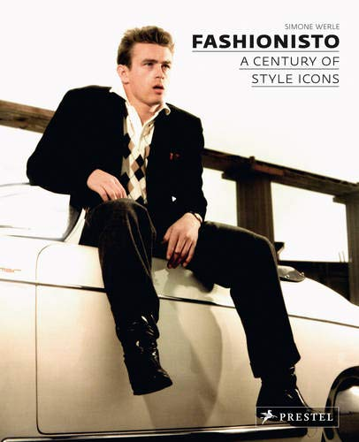 Fashionisto: A Century of Style Icons pdf epub