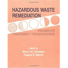 Hazardous Waste Remediation: Innovative Treatment Technologies