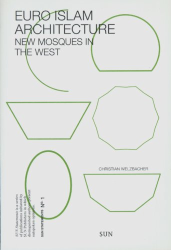 SUN statements 1: Euro Islam Architecture: new mosques in the West