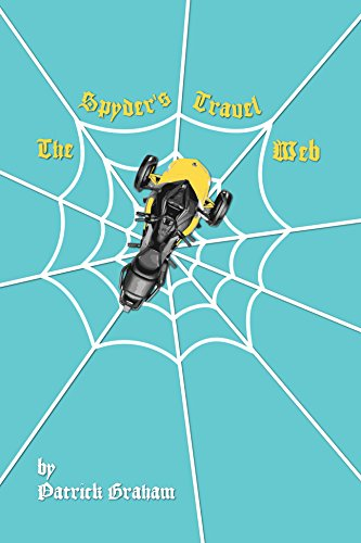 The Spyder's Travel Web (Motorcycle Musings Book -