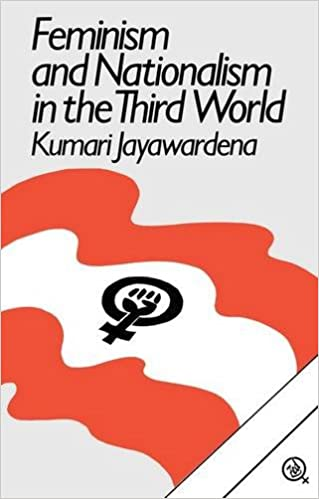 Feminism and Nationalism in the Third World: Part 2 (Third World Books)