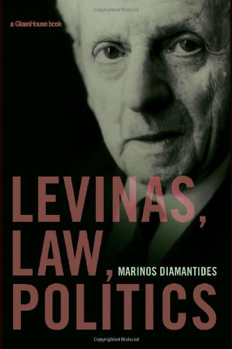 Levinas, Law, Politics Marinos Diamantides