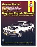 Haynes Buick Skylark and Somerset Oldsmobile Achieva and Calais and Pontiac Grand Am (85 - 98) Manual