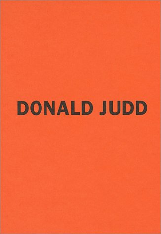 Donald Judd: The Early Works (Limited Edition Bronze Sculpture)