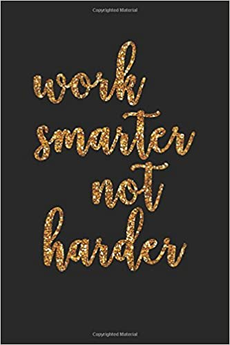Amazon.com: Work smarter not harder: Funny Quote Lined ...