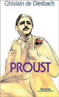 Proust par Ghislain de Diesbach