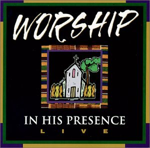 Worship in His Presence Live by Harborwood Records