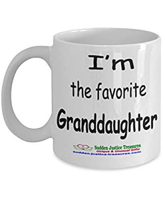 I'm The Favorite Granddaughter White Mug Unique Birthday, Special Or Funny Occasion Gift. Best 11 Oz Ceramic Novelty Cup for Coffee, Tea, Hot Chocolate Or Toddy