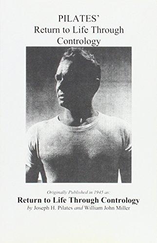Pilates Return to Life Through Contrology Joseph H. Pilates