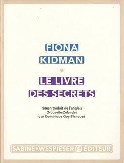 Le livre des secrets : roman, Kidman, Fiona
