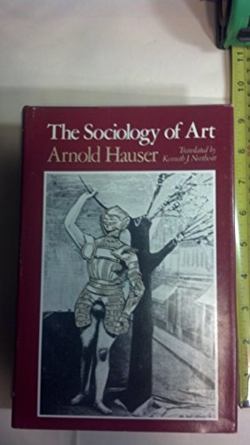 The Sociology of Art (English and German Edition)