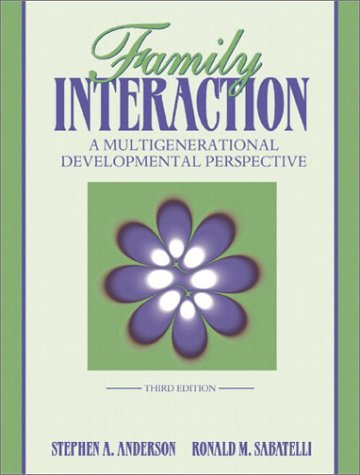 Family Interaction: A Multigenerational Developmental Perspective (3rd Edition)