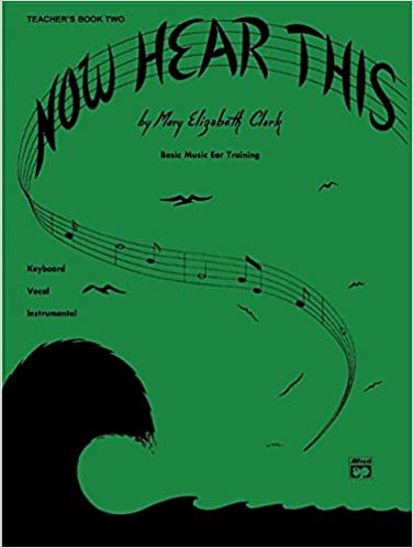 Now Hear This -- Teacher, Bk 2: Basic Music Ear Training