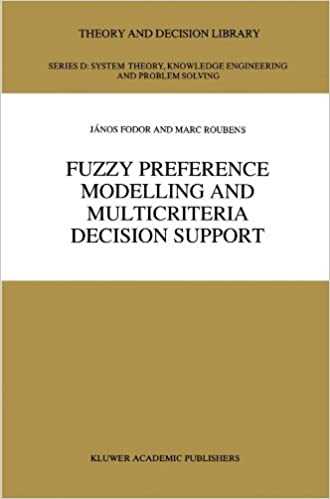 Book Fuzzy Preference Modelling and Multicriteria Decision Support (Theory and Decision Library D:) by J.C. Fodor (2010-12-15)