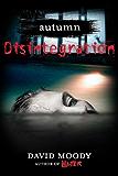 Autumn: Disintegration (Autumn series Book 4)