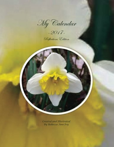 Download My Calendar - 2017 - Reflections Edition: The House of Ivy pdf epub
