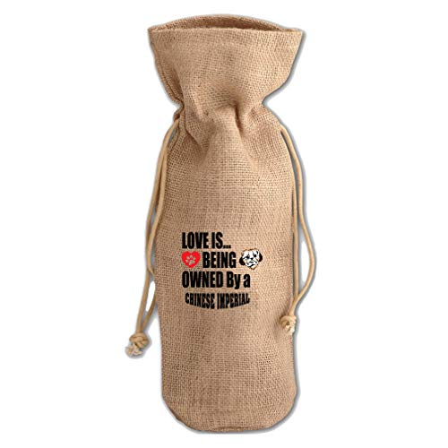 - Love Is Owned Chinese Imperial Dog Jute Burlap Wine Drawstring Bag