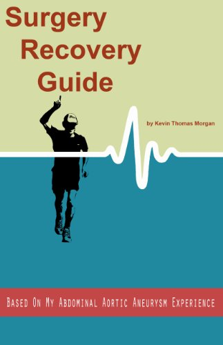 surgery recovery guide based on my abdominal aortic aneurysm