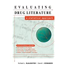 Evaluating Drug Literature: A Statistical Approach